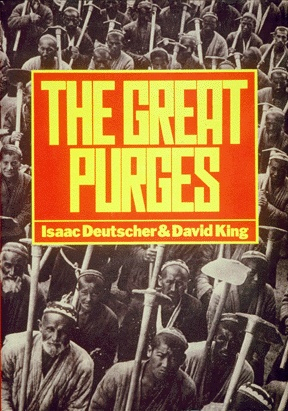 The Great Purges, written by Isaac Deutscher, edited by Tamara Deutscher, designed by David King. Published by Basil Blackwell, Oxford and New York, 1984.