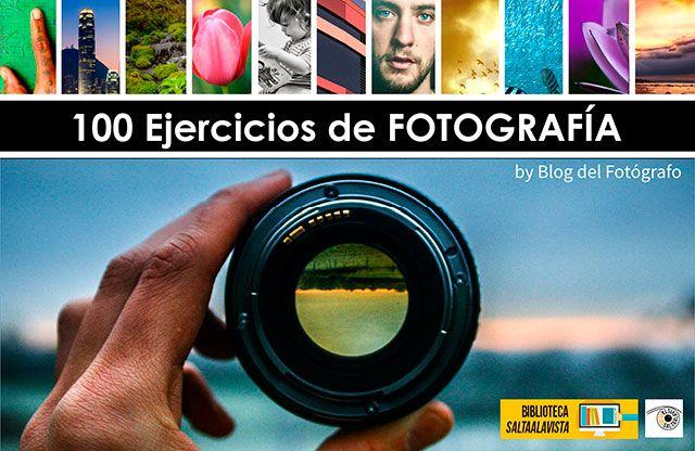 Libro Gratis de Fotografía en PDF - 100 Ejercicios de Fotografía by Blog del Fotógrafo