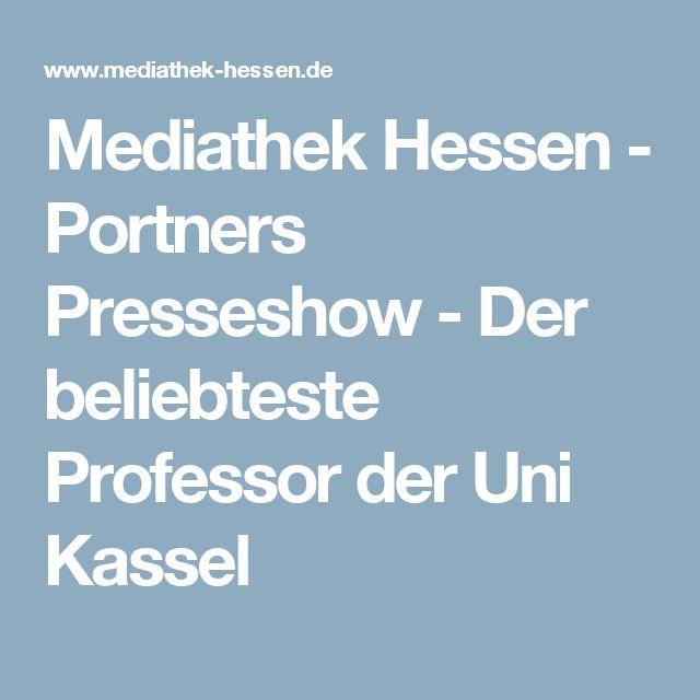 Mediathek Hessen - Portners Presseshow - Der beliebteste Professor der Uni Kassel