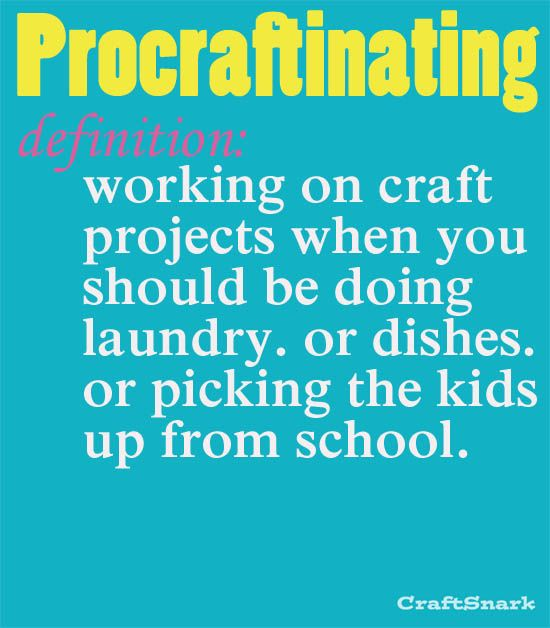 Craft Definition: Procraftinating #humour  http://stampingwithbibiana.blogspot.com/