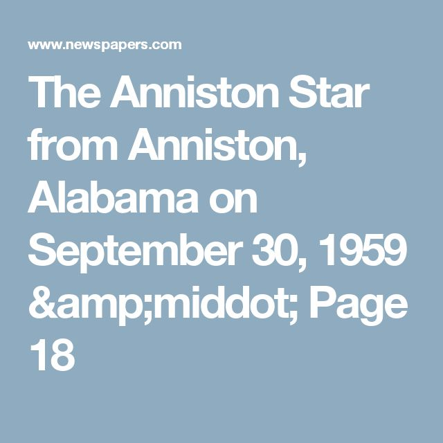 The Anniston Star from Anniston, Alabama on September 30, 1959 · Page 18