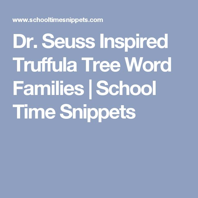 Dr. Seuss Inspired Truffula Tree Word Families  | School Time Snippets