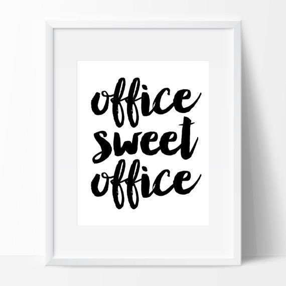 Sassy digital print office sweet office chic home for Cute wall decor