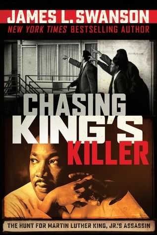 Ya Nonfiction Chasing Kings Killer By Jamse L Swanson Geo