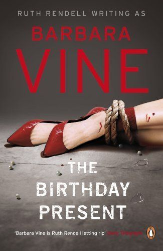 The Birthday Present by Barbara Vine