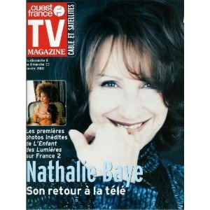 Nathalie Baye L'Enfant des lumières : Son retour à la télé, dans TV Magazine Ouest-France n°17394 du 04/01/2002 [couverture et article mis en vente par Presse-Mémoire]
