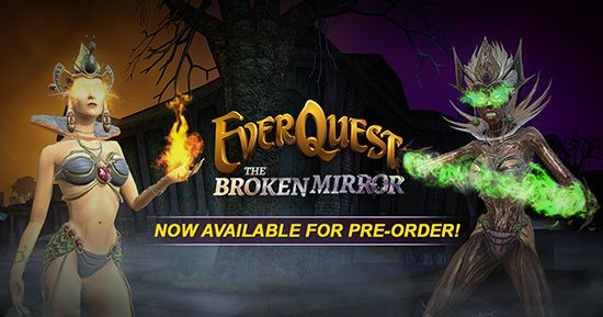 EverQuest brings The Broken Mirror, is 22nd expansion  Discover is features & pre-order it >  http://tinyurl.com/EQ-TBM-exp