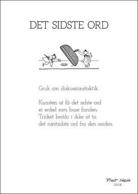 Køb Piet Hein's gruk, Det Sidste Ord, online her. På lager, hurtig levering, sikker e-handel og fuld returret.
