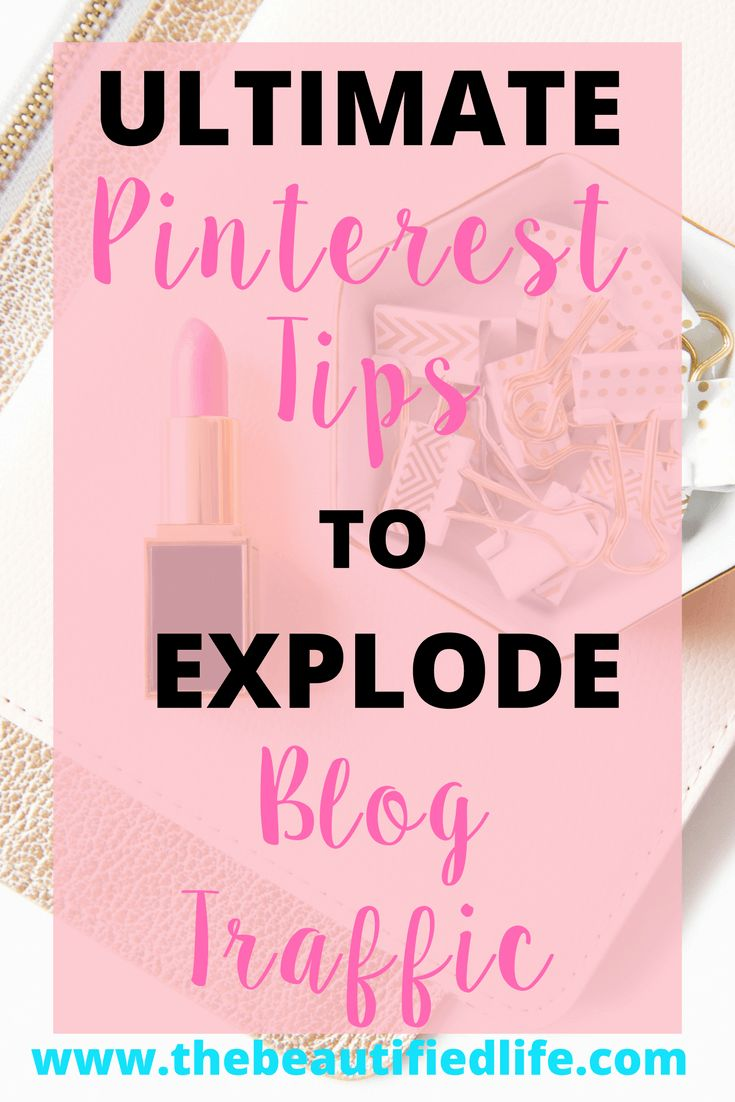 ultimate-pinterest-tips-explode-blog-traffic-graphic-two