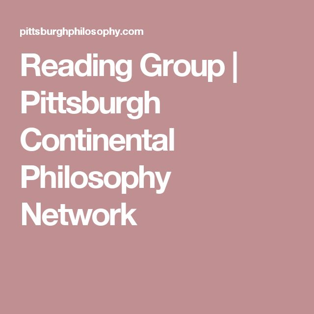 Reading Group | Pittsburgh Continental Philosophy Network