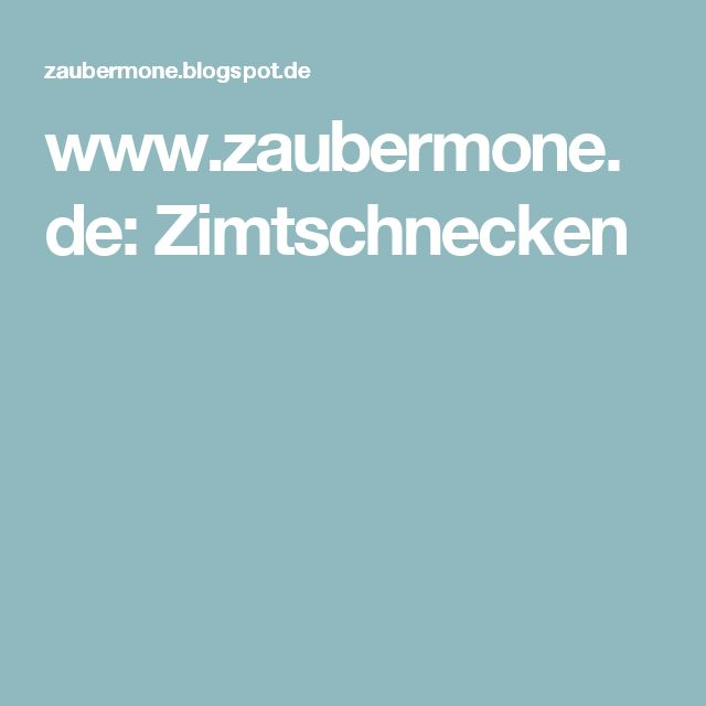 www.zaubermone.de: Zimtschnecken