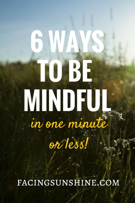 Be Mindful in One Minute or Less!