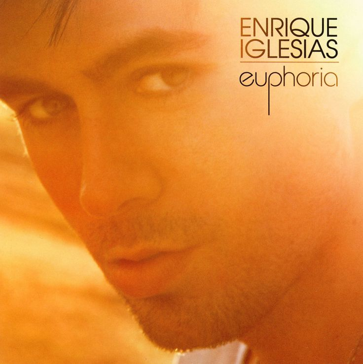 Enrique Iglesias – Euphoria. Number 10, July 24.