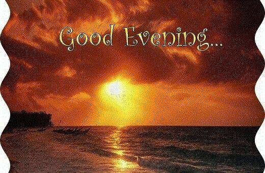 Good Evening Good Evening Evening Quotes Good Night En Good