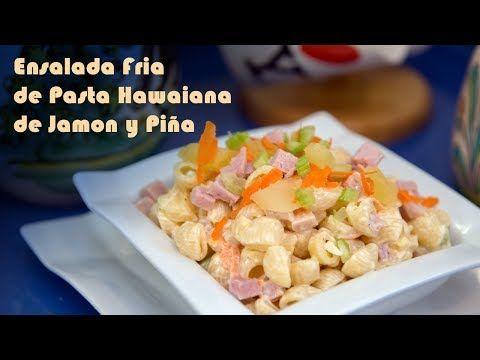 Ensalada hawaiana de pasta sencilla y truco para hacer el aliño más ligero   El Saber Culinario