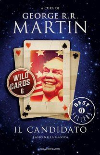 Wild cards 6. Il candidato