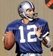 Roger Staubach was the Cowboys quarterback in the 1970s. Staubach led the league in passing four times and made the Pro Bowl six times.