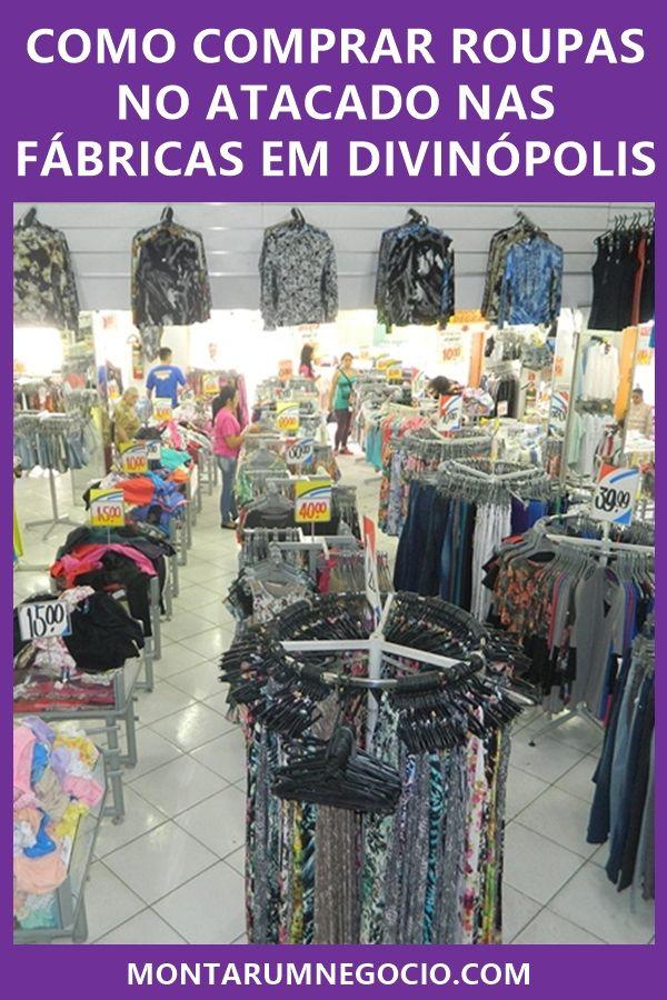 01636eb13 Conheça as fábricas de roupas em Divinópolis e comece a comprar roupas para  revender no estado