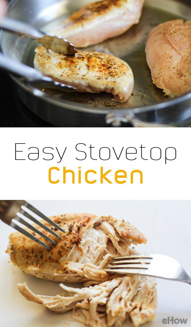 You can cook chicken breasts easily and quickly on the stove top in just 30 minutes or less. Choose your favorite seasonings to flavor the chicken to your personal taste. You can serve your pan-cooked chicken whole with side dishes, or shred or chop it and add it to your favorite meals, such as burritos, pasta, or risotto.  http://www.ehow.com/how_2305278_cook-chicken-stove.html?utm_source=pinterest.com&utm_medium=referral&utm_content=freestyle&utm_campaign=fanpage