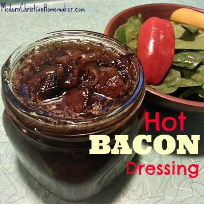 Hot Bacon Dressing ~ Reliving the past with this amazing dressing!