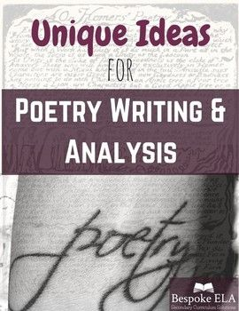 Unique Ideas for Poetry Writing and Analysis-- FREEBIE English Language Arts, Poetry 6th, 7th, 8th, 9th, 10th, 11th, 12th, Higher Education, Adult Education, Homeschool This list includes 5 creative writing poetry activities as well as 5 unique poetry analysis strategies. These are great activities for introducing a poetry unit and are great ideas to integrate into poetry anthologies!