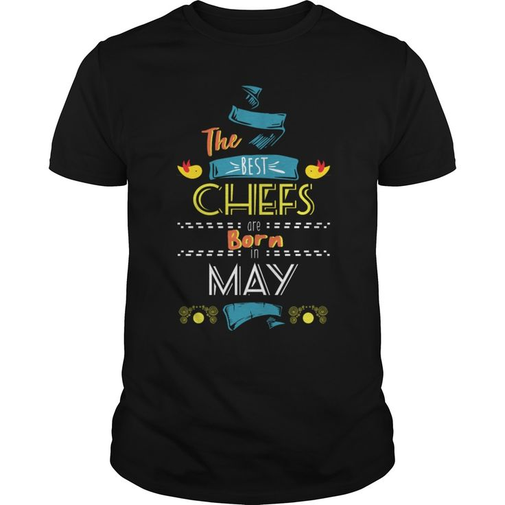 best chefs are born in may gift idea, Order HERE ==> https://www.sunfrog.com/Names/147919355-1233210309.html?9410, Please tag & share with your friends who would love it, personal #chef, #chef knife photography, chef knife design #christmasgifts #xmasgifts #burger #solange #mein #christmasgifts #xmasgifts