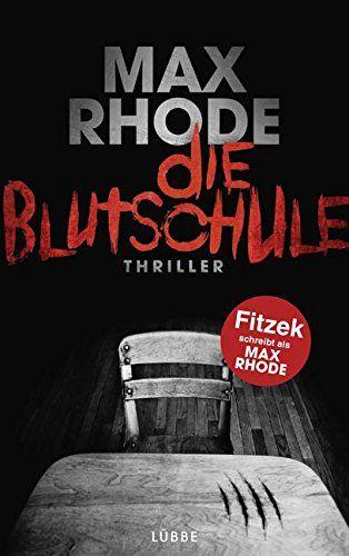 Die Blutschule: Thriller von Max Rhode http://www.amazon.de/dp/3404172671/ref=cm_sw_r_pi_dp_0bYjwb02GQ52T
