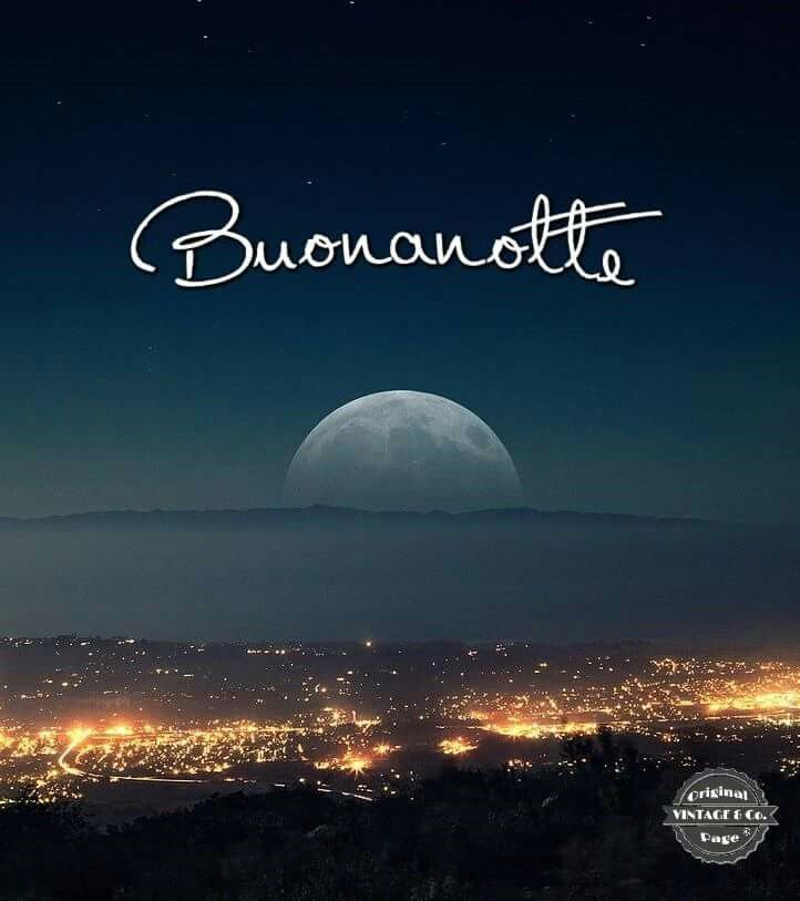 Buonanotte #notte #luna #buonanotte