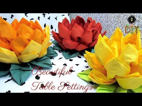 Lotus Of Napkins - Beautiful Table Setting - How To Fold Napkins As A Flower Tutorial - YouTube
