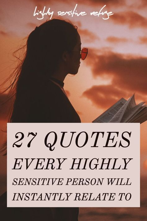 27 Quotes Every Highly Sensitive Person Will Instantly Relate To