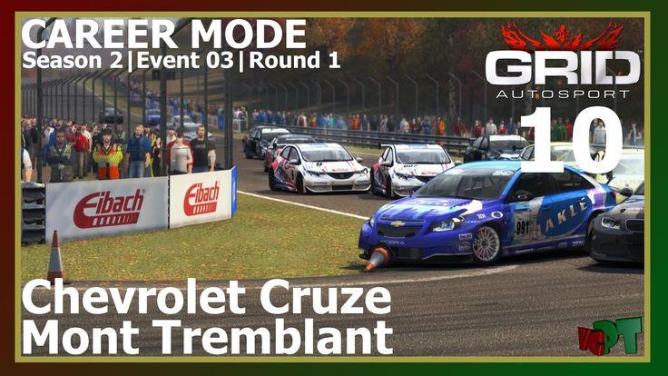Grid Autosport - Career Mode 10 - Mont Tremblant - Chevrolet Cruze