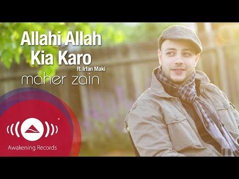 Maher Zain feat. Irfan Makki - Allahi Allah Kiya Karo | Official Lyric Video - YouTube