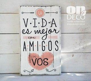 Cartel vintage   LA VIDA ES MEJOR CON AMIGOS...