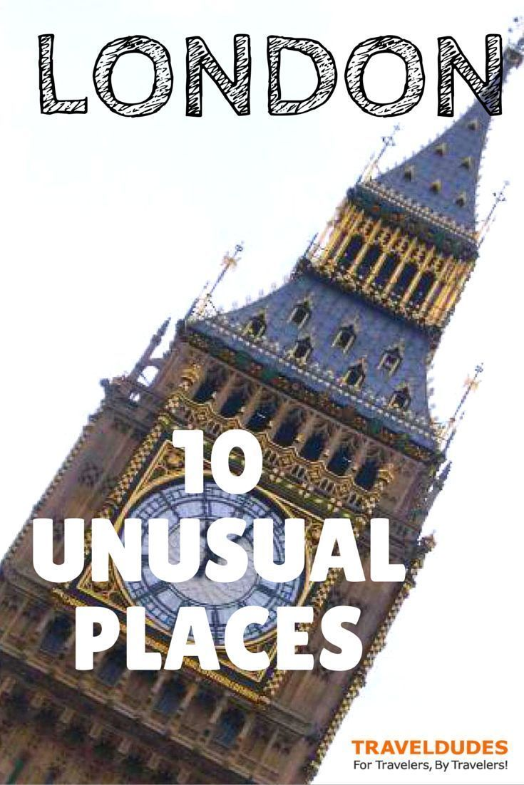 10 Unusual Places to Visit in London | London is one of the most diverse and culturally exciting cities in the world, so make sure not to miss these top spots  | TravelDudes Social Travel Blog & Community