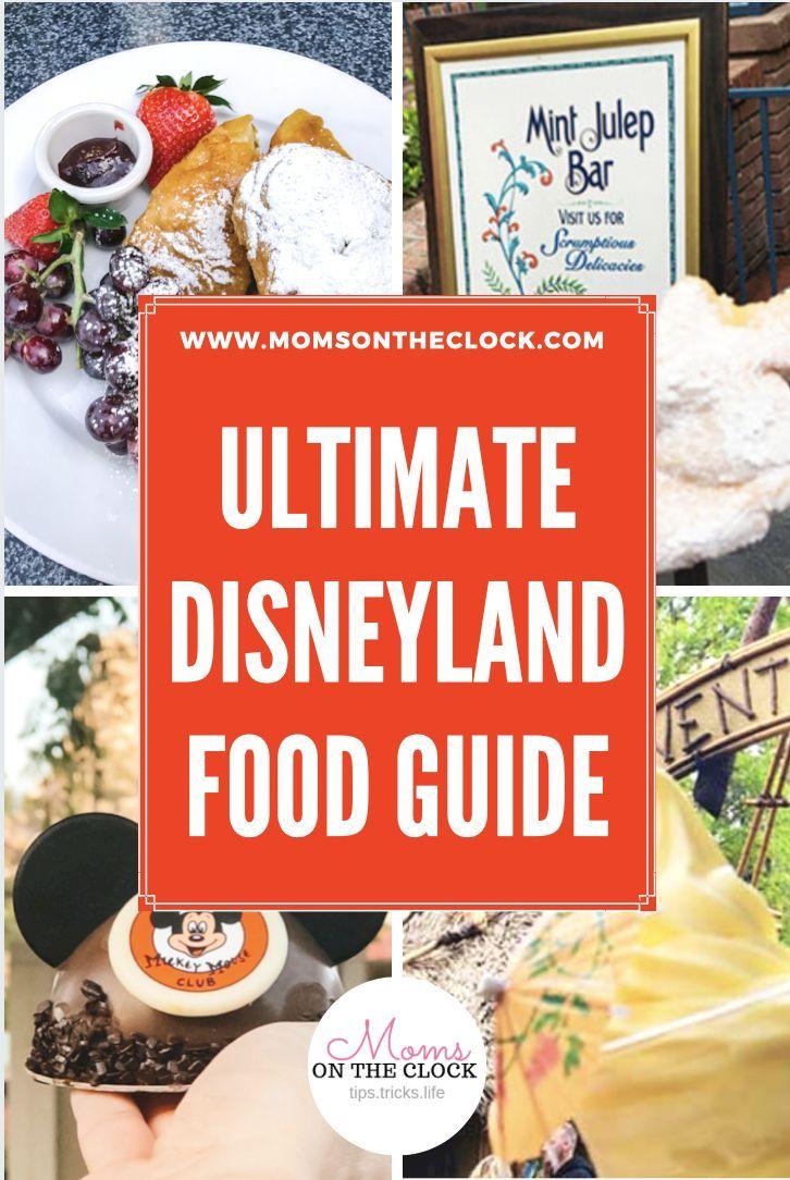 Disneyland With Kids 102 Tips You Need To Know Moms On The Clock In 2020 Disneyland Food Best Disneyland Food Food Guide