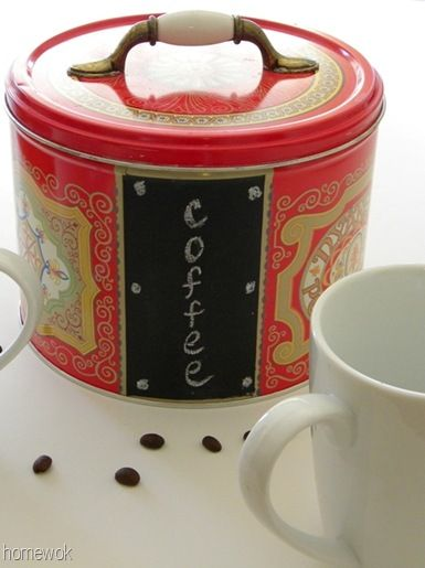 Upcycling: cookie tin to coffee bin - cute idea to hide the nutrition label on a pretty tin, but I would see if I could cut a magnet to size instead and paint it with chalkboard pain