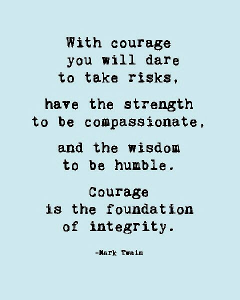 b3b6105f79b7b9ede1af558b29bb3c6c--quotes-about-courage-strength-and-courage-quotes.jpg