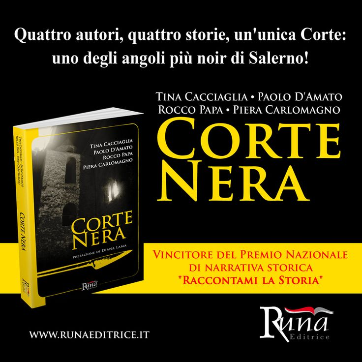 """Corte Nera vincitore del Premio Nazionale di narrativa storica """"Raccontami la Storia"""""""