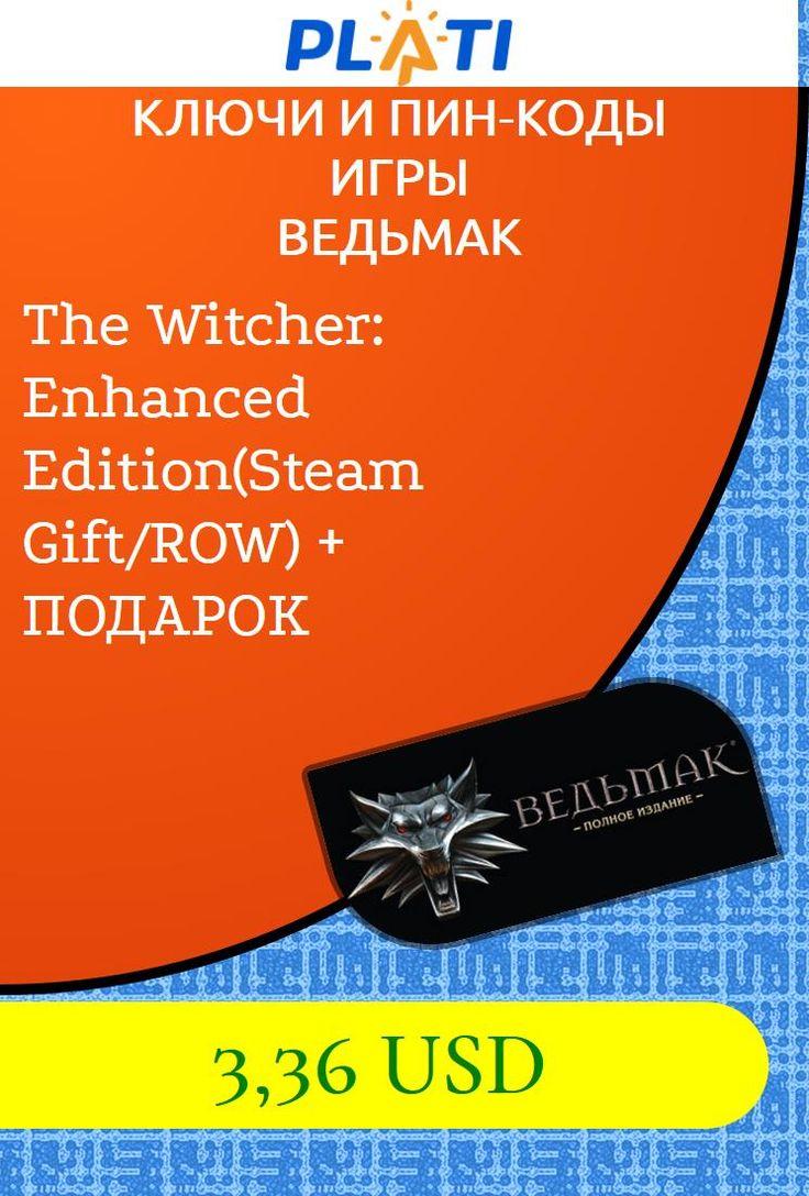 The Witcher: Enhanced Edition(Steam Gift/ROW)   ПОДАРОК Ключи и пин-коды Игры Ведьмак