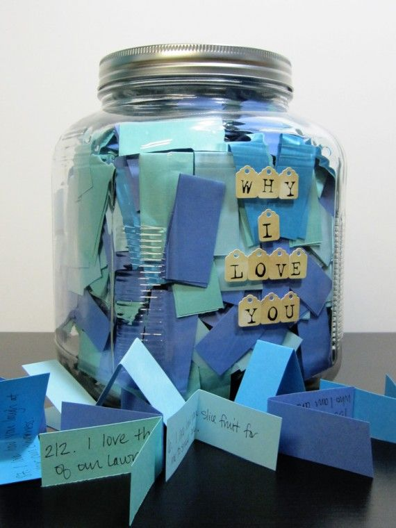 365 reasons why I love you jar. Start on his birthday this year and give it to him next year? 1 a day, I think I can manage that :)