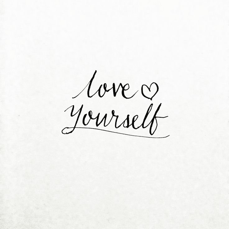 Love yourself modern calligraphy pinterest