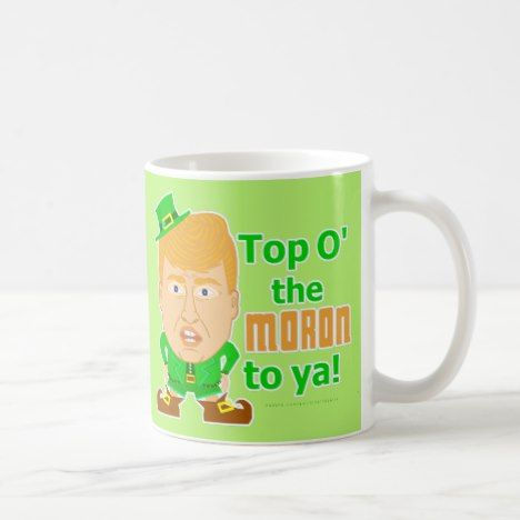 Funny Donald Trump St Patricks Leprechaun 2016 Coffee Mug #stpatricksday #mugs