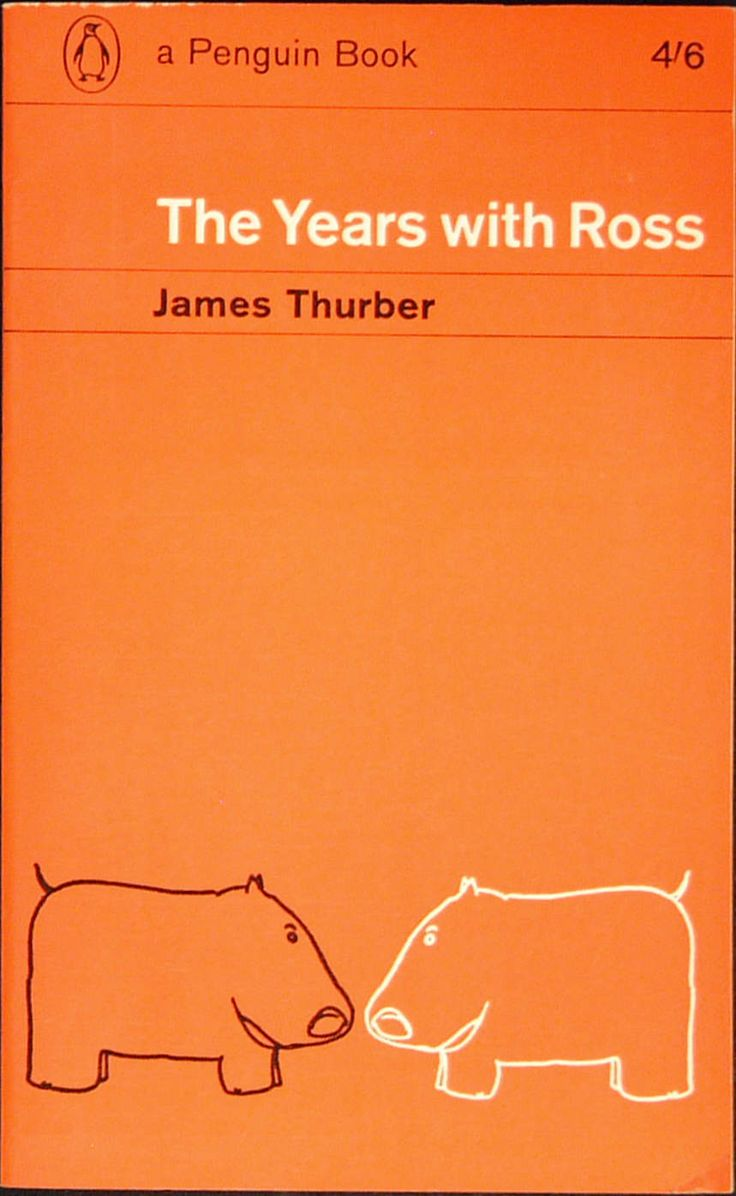 Design under Romek Marber. Main Series No.: 1,994 Title: THE YEARS WITH ROSS Author: James Thurber Illustrated: by the author Cover design: by Derek Birdsall Type: Biography Date Published: September 1963 Pages: 256pp. Printer: C. Nicholls and Co Ltd Price: 4/6d.