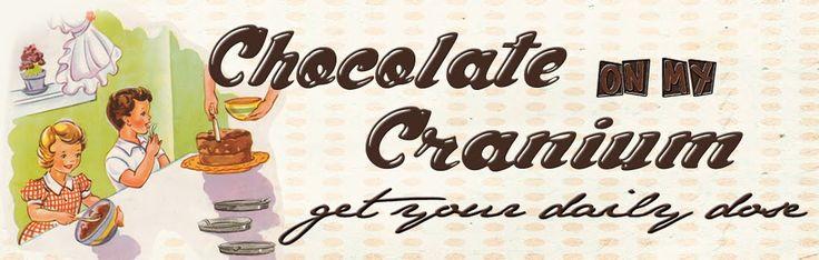 Chocolate on my Cranium