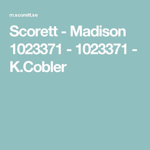 Scorett - Madison 1023371 - 1023371 - K.Cobler