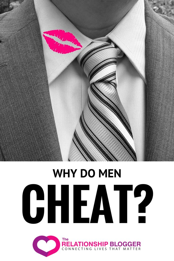 Why do men cheat? The definitive guide