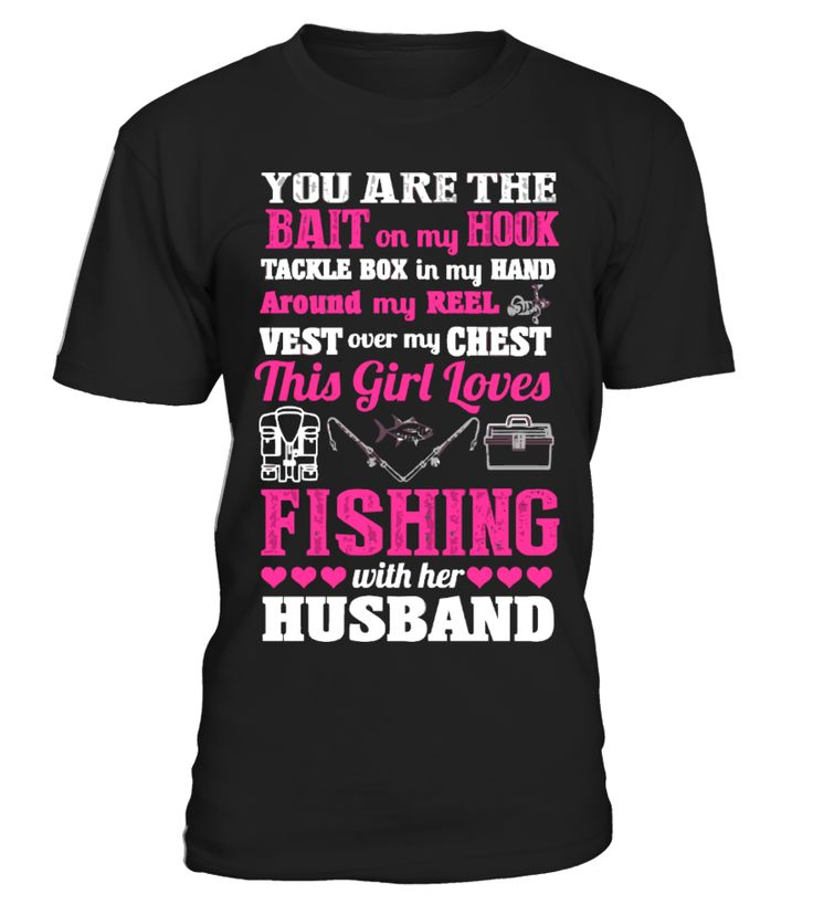 This Girl Loves Fishing With Husband   husband board, husband quotes, husband and wife quotes, i love my husband t shirt, anniversary gifts for husband, husband gifts from wife #husband #giftforhusband #family #hoodie #ideas #image #photo #shirt #tshirt #sweatshirt #tee #gift #perfectgift #birthday #Christmas