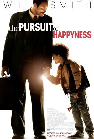 *THE PURSUIT of HAPPYNESS ~ Will Smith- so good, but it's a tough one to watch because a lot of it is very sad.