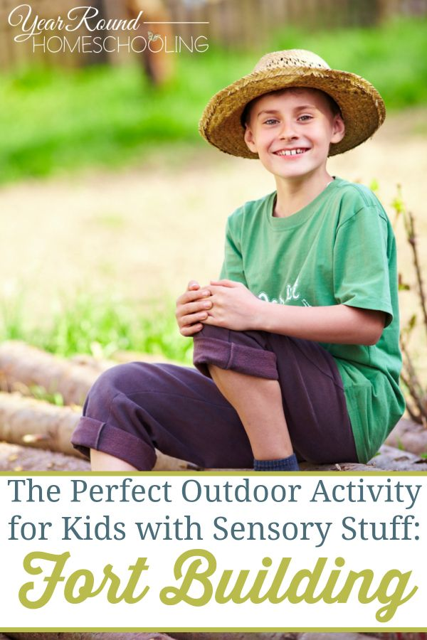 The Perfect Outdoor Activity for Kids with Sensory Stuff: Fort Building - Year Round Homeschooling
