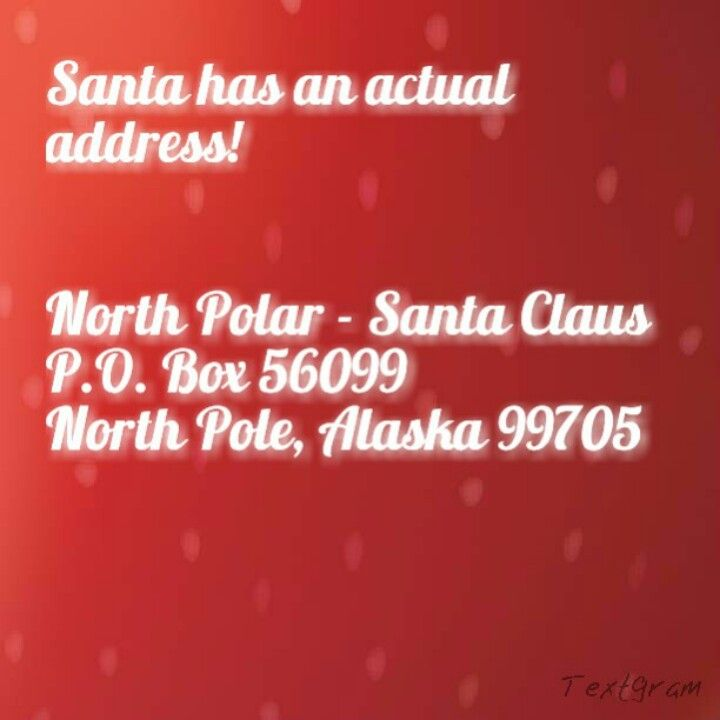 Santa's address to send your child's letters to.